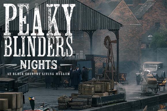 Peaky Blinders Nights at Black Country Living Museum